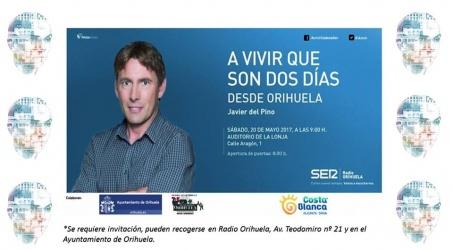 """""""A VIVIR QUE SON DOS DÍAS"""" DESDE ORIHUELA"""